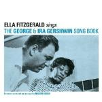 Sings the George & Ira Gershwing song book Ella Fitzgerald, chant George Gershwin, Ira Gershwin, par., comp. Nelson Riddle, arr., dir.