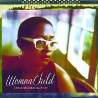 Woman child Cecile McLorin Salvant, chant, p Aaron Diehl, p Rodney Whitaker, cb Herlin Riley, batt. James Chirillo, guit., bjo