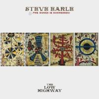 The low highway Steve Earle, chant, guit., comp., p
